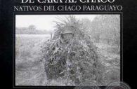 Juan Britos, couverture de son ouvrage »De cara al Chaco, nativos del chaco paraguayo»